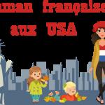 {Maman française aux USA}