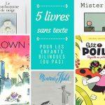 Le livre du mois #13: 5 livres sans texte pour les enfants bilingues (ou pas)