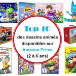 Top 10 des dessins animés pour enfants disponibles sur Amazon Prime (2 à 6 ans)