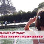 Visiter Paris avec des enfants: 7 idées incontournables